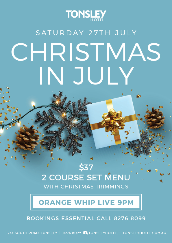 Tonsley-Hotel-Restaurant-Adelaide-Accommodation-Function-Rooms-Music-Christmas-in-July-poster.jpg